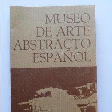 Arte: CATALOGO DE PINTURA DEL MUSEO DE ARTE ABSTRACTO DE CUENCA CON AÑOS. Lote 82263028