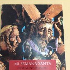 Arte: MI SEMANA SANTA. SENTIMIENTO Y BARRO.CUENCA. TOMAS BUX. AÑO 2003.. Lote 82632570