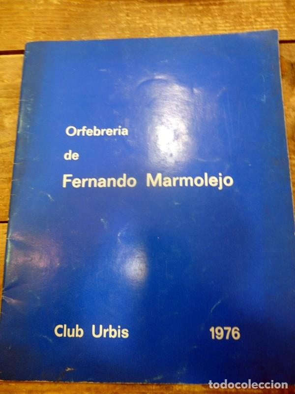 SEMANA SANTA SEVILLA,1976, CATALOGO EXPOSICION FERNANDO MARMOLEJO, CLUB URBIS, AUTOGRAFIADO (Arte - Catálogos)