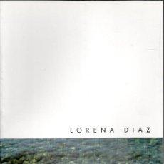 Arte: LORENA DIAZ, CATÁLOGO EXPOSICIÓN LA PERSISTENCIA DE LAS OLAS DEL MAR, 2001. Lote 82759952
