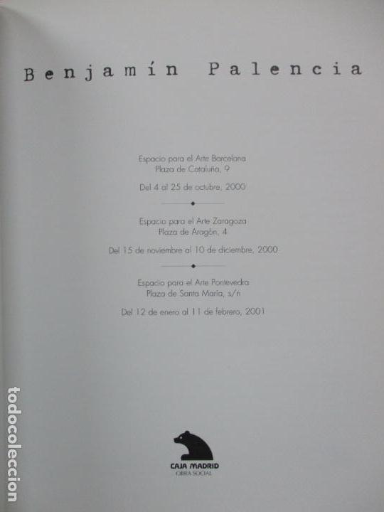 Arte: BENJAMÍN PALENCIA. 2000. - Foto 2 - 82769924