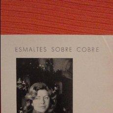 Arte: CATALOGO.EXPOSICION.LOURDES CABRERA.ESMALTES SOBRE COBRE.CIRCULO LABRADORES.SEVILLA.1976. Lote 82981736