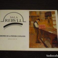 Arte: CATÁLOGO PINTURA - SALA REBULL -. Lote 83519852