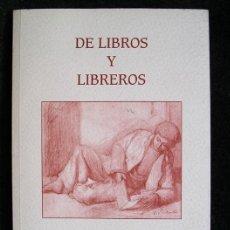 Arte: DE LIBROS Y LIBREROS- 15 ANIVERSARIO LIBRERÍA-GALERÍA CORNIÓN, GIJÓN (1996). Lote 83682672
