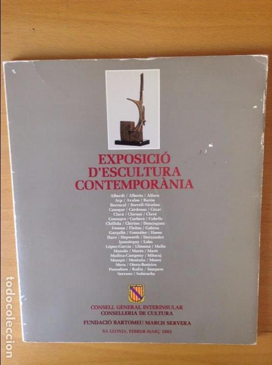 EXPOSICIO ESCULTURA CONTEMPORANIA (EXPOSICION ESCULTURA CONTEMPORANEA) SA LLONJA, FEBRER - MARÇ 1983 (Arte - Catálogos)