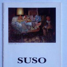 Arte: JESÚS BERNARDO SUSO. CATÁLOGO DE EXPOSICIÓN EN GALERÍA ERCILLA, BILBAO 1997. . Lote 84067140