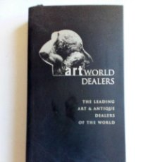 Arte: ART WORLD DEALERS. THE LEADING ART & ANTIQUE DEALERS OF THE WORLD 2004 DIRECTORY. Lote 84207468