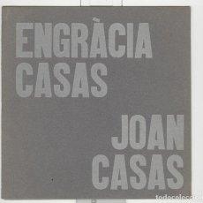 Arte: ENGRACIA CASAS. JOAN CASAS. SALA ART MODERN DE PETRITXOL. BARCELONA 1969. Lote 85391920