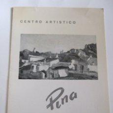 Arte: PINA - FOLLETO DIPTICO EXPOSICION - 1975 - CENTRO ARTISTICO - GRANADA. Lote 85446092