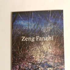 Arte: ZENG FANZHI. PINTURA CATÁLOGO EXPOSICIÓN - ARTISTA CHINO MAS COTIZADO. Lote 85608696