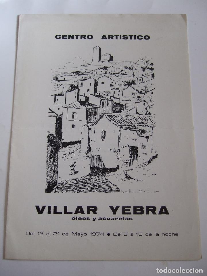 VILLAR YEBRA - FOLLETO DIPTICO EXPOSICION - 1974 - CENTRO ARTISTICO GRANADA (Arte - Catálogos)