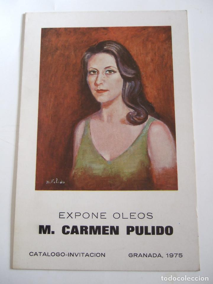 M. CARMEN PULIDO - FOLLETO DIPTICO EXPOSICION - 1975 - CENTRO ARTISTICO GRANADA (Arte - Catálogos)