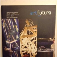 Arte: ART FUTURA 2008. MÁQUINAS Y ALMAS. SOULS AND MACHINES (LIBRO + DVD). Lote 85788868