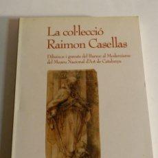 Arte: LA COL LECCIÓ RAIMON CASELLAS. DIBUIXOS I GRAVATS DEL BARROC AL MODERNISME DEL MUSEU NACIONAL. Lote 217008331