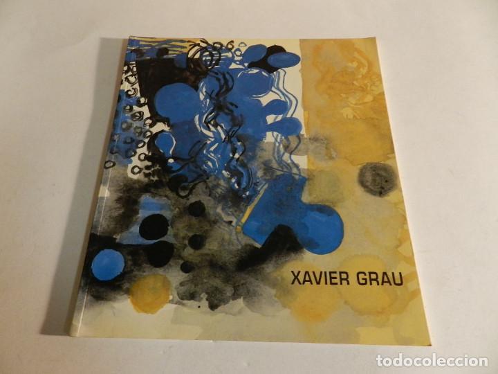 XAVIER GRAU. CATÁLOGO PINTURA DICIEMBRE 1993. BANCO ZARAGOZANO. (Arte - Catálogos)