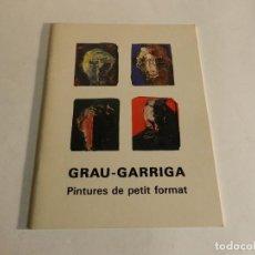 Arte: GRAU SALA PINTURES DE PETIT FORMAT CATALOGO . Lote 85986996