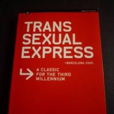 Arte: TRANS SEXUAL EXPRESS. CATÁLOGO EXPOSICIÓN CENTRE D' ART SANTA MÒNICA. BARCELONA 2001. Lote 86213828