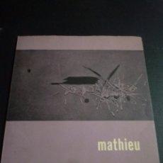 Arte: MATHIEU. CATÁLOGO EXPOSICIÓN ATENEO DE MADRID. 1960. Lote 86256924