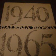Arte: ANTONI TÀPIES. 1940-1965 CATÁLOGO EXPOSICIÓN GALERÍA BIOSCA MADRID. 1966.. Lote 86543464