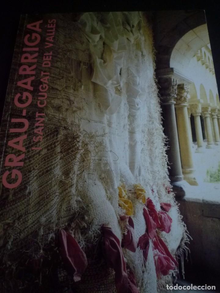 GRAU GARRIGA Y SANT CUGAT DEL VALLÈS. CLAUSTRE DEL MONESTIR. 1985. (Arte - Catálogos)