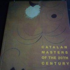 Arte: CATALAN MASTERS OF YHE 20TH CENTURY. TACOMA ART MUSEUM. WASHINGTON. 1996. Lote 86910052