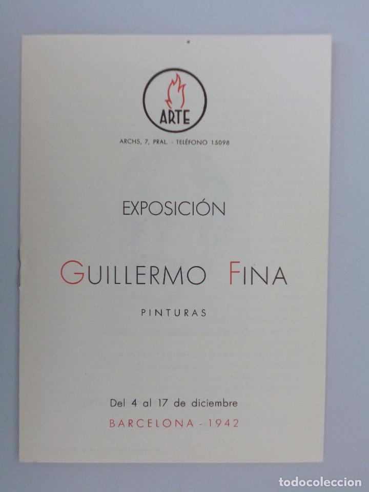 GUILLERMO FINA // INVITACIÓN // CATÁLOGO EXPOSICIÓN // 1942 // SALA ARTE // BARCELONA // MORAGAS (Arte - Catálogos)