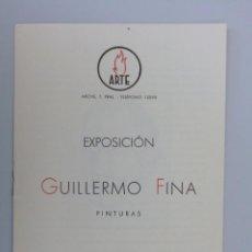 Arte: GUILLERMO FINA // INVITACIÓN // CATÁLOGO EXPOSICIÓN // 1942 // SALA ARTE // BARCELONA // MORAGAS. Lote 86937060