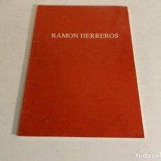 Arte: RAMÓN HERREROS. EL TRENZADO DE LA CUERDA 1992 CATÁLOGO CATALOG CATALOGUE. Lote 87124948