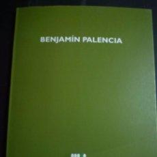 Arte: BENJAMÍN PALENCIA. CATÁLOGO EXPOSICIÓN SES VOLTES. PALMA DE MALLORCA. 1998. Lote 87409696