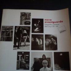 Arte: FOTOGRAFIA. NOVA AVANTGUARDA. FOTOGRAFIA CATALANA ANYS 50-60.EXPOSICIÓN ITINERANTE 2012. Lote 87457572