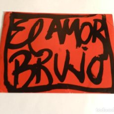 Arte: EL AMOR BRUJO MANUEL DE FALLA BALLET VICTOR ULLATE CARMEN LINARES FREDERIC AMAT 1994 FOTOGRAFÍAS. Lote 88113072