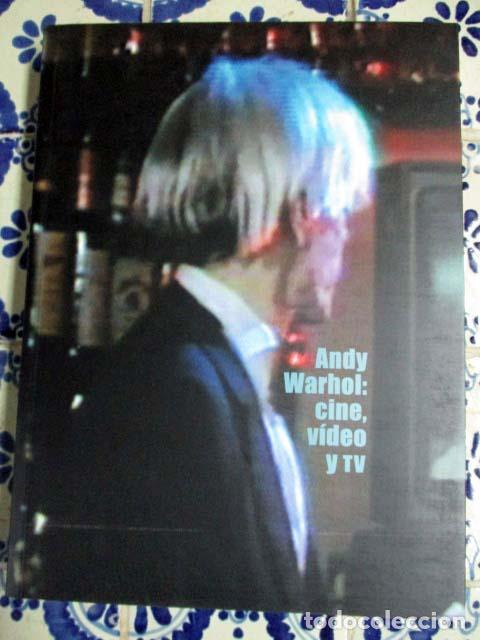 andy warhol cine video y tv catlogo de la exposicin edicin a cargo de juan guardiola