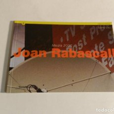 Arte: JOAN RABASCALL MEDIA 2000 CATÁLOGO EXPOSICIÓN INDIVIDUAL BARCELONA CENTRE D'ART SANTA MÒNICA. Lote 88118812