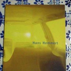 Arte: HANS HEMMERT. XUNTA DE GALICIA 2009. Lote 88218832