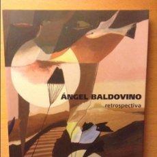 Art: ANGEL BALDOVINO. RETROSPECTIVA - AJUNTAMENT DE PALMA - SES VOLTES. Lote 88359396
