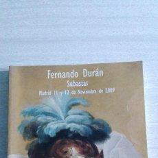 Arte: CATÁLOGO SUBASTA 347 FERNANDO DURAN 11 Y 12 DE NOVIEMBRE 2009. Lote 88913164