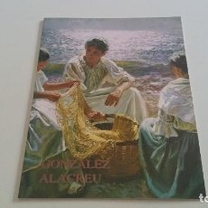 Arte: GALERÍA DE ARTE SOKOA - GONZÁLEZ ALACREU - 2005. Lote 88971676