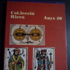 Arte: COLECCIÓN RIERA. AÑOS 40. GALERÍA DAU AL SET. CENTRE D'ART STA. MONICA. Lote 88998620