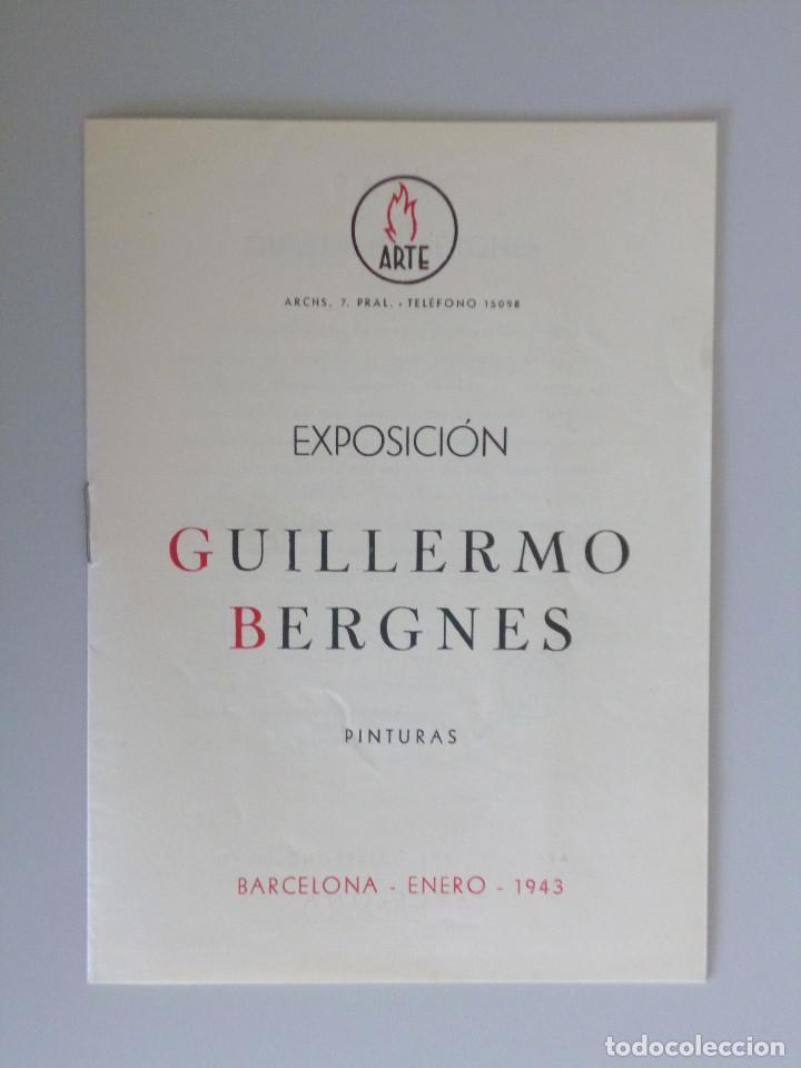 GUILLERMO BERGNES // PINTURAS // INVITACIÓN CATÁLOGO EXPOSICIÓN // SALA ARTE // 1943 // BARCELONA (Arte - Catálogos)