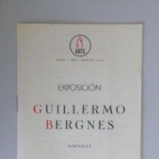 Arte: GUILLERMO BERGNES // PINTURAS // INVITACIÓN CATÁLOGO EXPOSICIÓN // SALA ARTE // 1943 // BARCELONA. Lote 89075440
