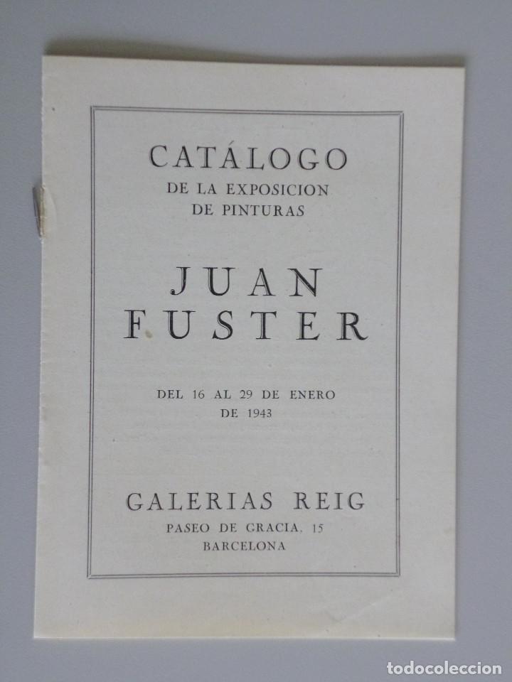Arte: JUAN FUSTER // INVITACIÓN CATÁLOGO EXPOSICIÓN // PINTURAS // GALERIAS REIG // 1943 // BARCELONA - Foto 2 - 89076120