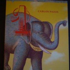 Arte: CARLOS PAZOS. UN ELEFANTE EN EL LIMBO. CATÁLOGO EXPOSICIÓN 1993. Lote 89369184