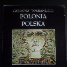 Arte: CARDONA TORRANDELL. POLONIA, POLSKA.TRIPTICO GALERIA DAU AL SET. BARCELONA,1978. Lote 89430084