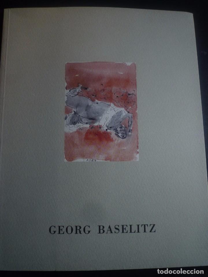 GEORG BASELITZ. OLIS I AQUAREL.LES1998. GALERIA JOAN PRATS. BARCELONA 1999 (Arte - Catálogos)