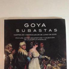 Arte: CATÁLOGO DE SUBASTAS GOYA DE JUNIO 2015. . Lote 89592692