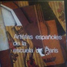 Arte: ARTISTAS ESPAÑOLES DE LA ESCUELA DE PARÍS. GALERIA THEO BARCELONA. 1976. Lote 89627480