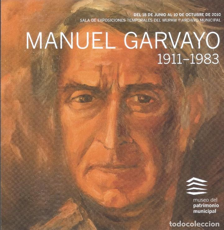 Arte: MANUEL GARVAYO 1911 - 1983. MUSEO DEL PATRIMONIO MUNICIPAL. MÁLAGA, 2010. - Foto 6 - 89682836