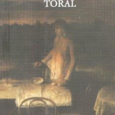 Arte: CRISTOBAL TORAL - CAJA GENERAL DE AHORROS Y MONTE DE PIEDAD DE GRANADA, 1988.. Lote 89689808