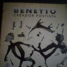 Arte: ANTONIO BENEYTO. CREADOR POSTISTA. Lote 89697132