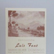 Arte: LUIS FONT // INVITACIÓN CATÁLOGO EXPOSICIÓN // GALERIAS DE ARTE DOMINGO // BARCELONA // 1943. Lote 90172044